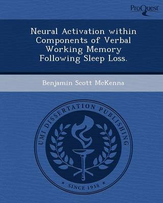 Neural Activation Within Components of Verbal Working Memory Following Sleep Loss