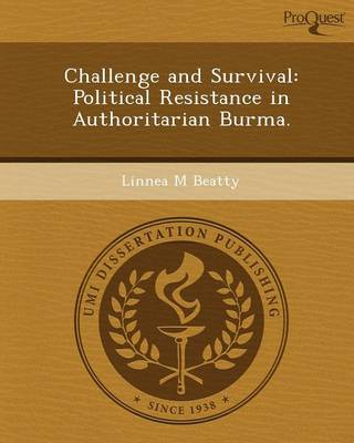Challenge and Survival: Political Resistance in Authoritarian Burma