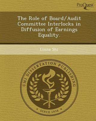 The Role of Board/Audit Committee Interlocks in Diffusion of Earnings Equality