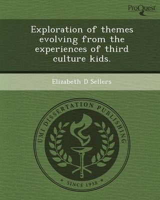Exploration of Themes Evolving from the Experiences of Third Culture Kids