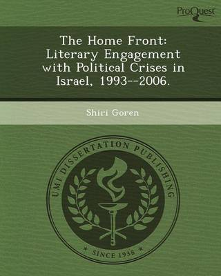 The Home Front: Literary Engagement with Political Crises in Israel