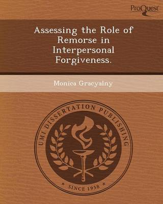 Assessing the Role of Remorse in Interpersonal Forgiveness