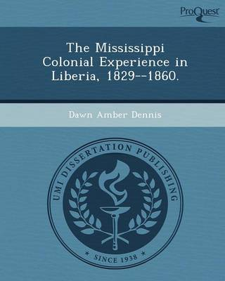 The Mississippi Colonial Experience in Liberia