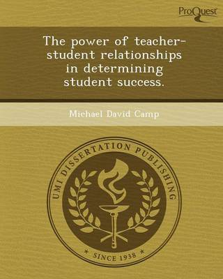 The Power of Teacher-Student Relationships in Determining Student Success