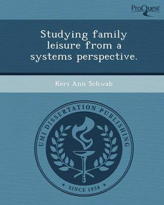 Studying Family Leisure from a Systems Perspective