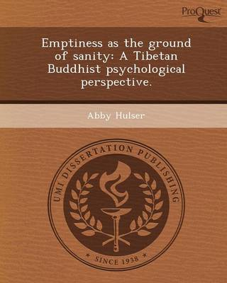 Emptiness as the Ground of Sanity: A Tibetan Buddhist Psychological Perspective