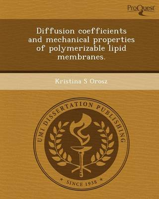 Diffusion Coefficients and Mechanical Properties of Polymerizable Lipid Membranes