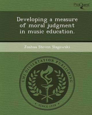 Developing a Measure of Moral Judgment in Music Education
