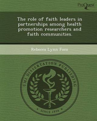 The Role of Faith Leaders in Partnerships Among Health Promotion Researchers and Faith Communities