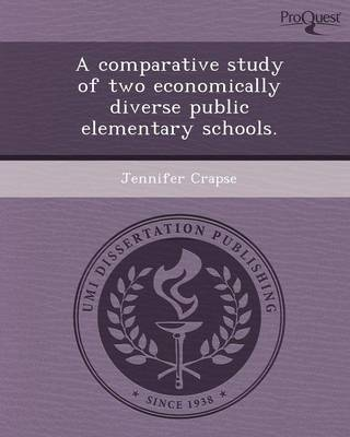 A Comparative Study of Two Economically Diverse Public Elementary Schools