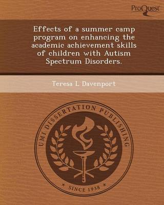 Effects of a Summer Camp Program on Enhancing the Academic Achievement Skills of Children with Autism Spectrum Disorders
