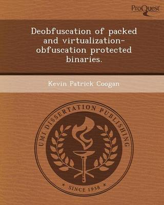 Deobfuscation of Packed and Virtualization-Obfuscation Protected Binaries