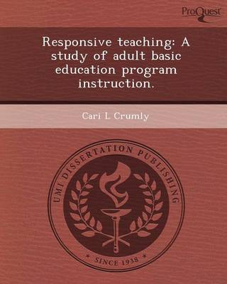 Responsive Teaching: A Study of Adult Basic Education Program Instruction