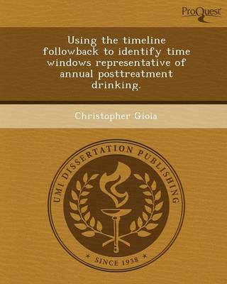 Using the Timeline Followback to Identify Time Windows Representative of Annual Posttreatment Drinking
