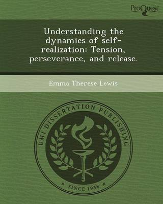 Understanding the Dynamics of Self-Realization: Tension