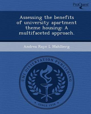 Assessing the Benefits of University Apartment Theme Housing: A Multifaceted Approach