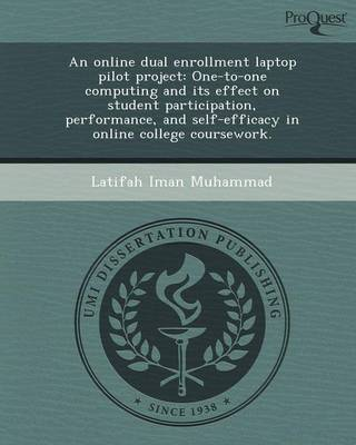 An Online Dual Enrollment Laptop Pilot Project: One-To-One Computing and Its Effect on Student Participation