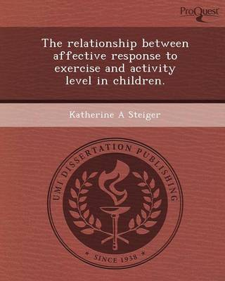 The Relationship Between Affective Response to Exercise and Activity Level in Children