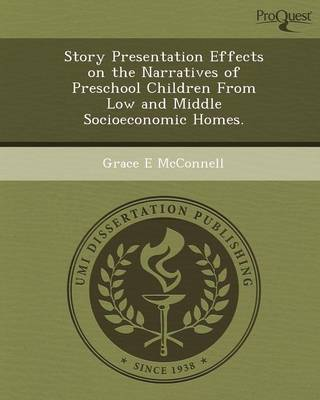 Story Presentation Effects on the Narratives of Preschool Children from Low and Middle Socioeconomic Homes