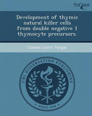 Development of Thymic Natural Killer Cells from Double Negative 1 Thymocyte Precursors