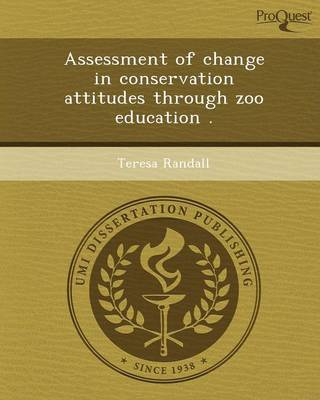 Assessment of Change in Conservation Attitudes Through Zoo Education