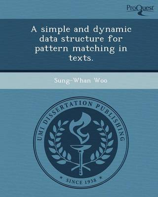 A Simple and Dynamic Data Structure for Pattern Matching in Texts