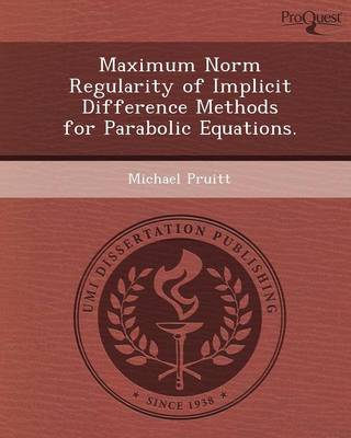 Maximum Norm Regularity of Implicit Difference Methods for Parabolic Equations