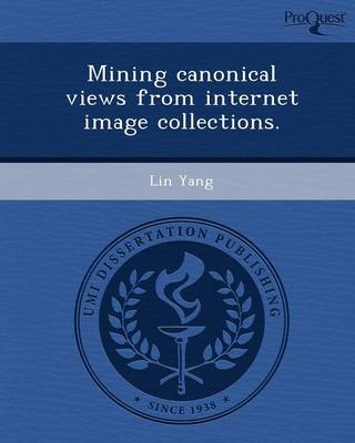 Mining Canonical Views from Internet Image Collections