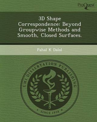 3D Shape Correspondence: Beyond GroupWise Methods and Smooth