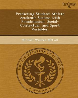 Predicting Student-Athlete Academic Success with Preadmission