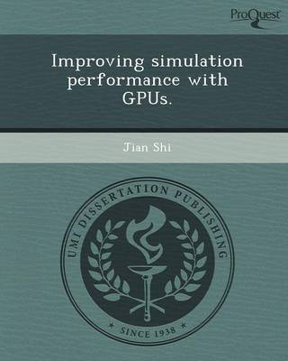 Improving Simulation Performance with Gpus
