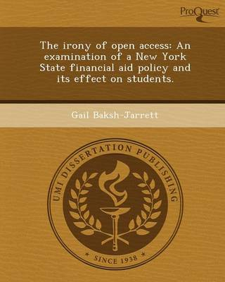 The Irony of Open Access: An Examination of a New York State Financial Aid Policy and Its Effect on Students