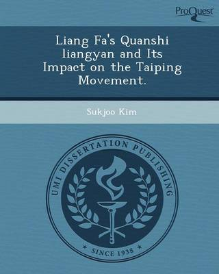 Liang Fa's Quanshi Liangyan and Its Impact on the Taiping Movement
