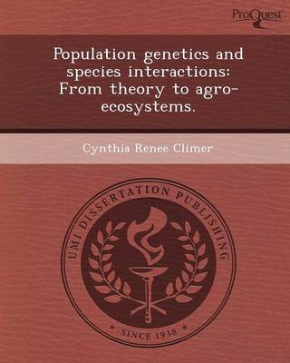 Population Genetics and Species Interactions: From Theory to Agro-Ecosystems