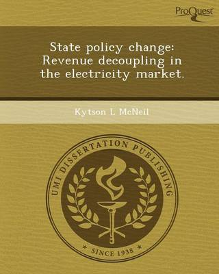 State Policy Change: Revenue Decoupling in the Electricity Market