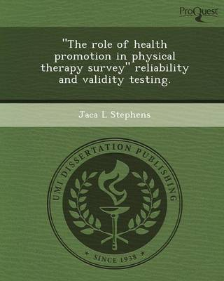 The Role of Health Promotion in Physical Therapy Survey Reliability and Validity Testing