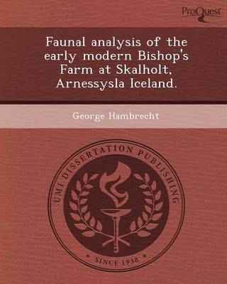 Faunal Analysis of the Early Modern Bishop's Farm at Skalholt