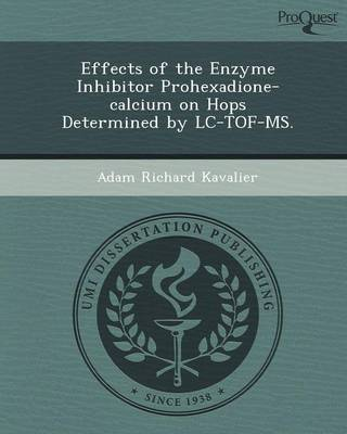 Effects of the Enzyme Inhibitor Prohexadione-Calcium on Hops Determined by LC-Tof-MS