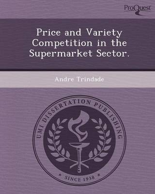 Price and Variety Competition in the Supermarket Sector