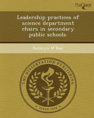 Leadership Practices of Science Department Chairs in Secondary Public Schools