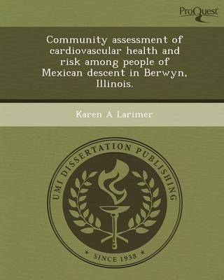 Community Assessment of Cardiovascular Health and Risk Among People of Mexican Descent in Berwyn