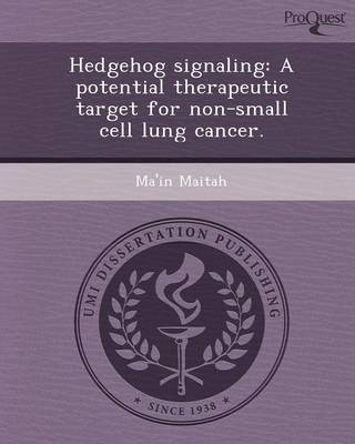 Hedgehog Signaling: A Potential Therapeutic Target for Non-Small Cell Lung Cancer
