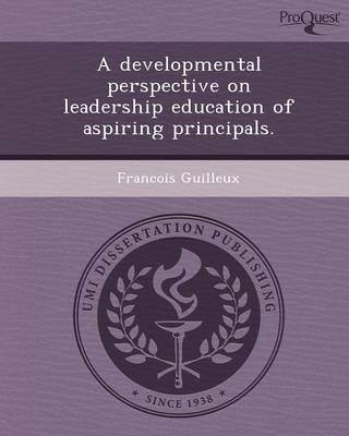 A Developmental Perspective on Leadership Education of Aspiring Principals