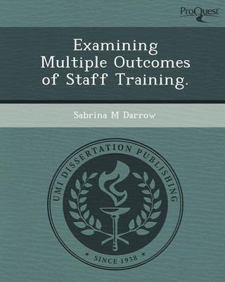 Examining Multiple Outcomes of Staff Training