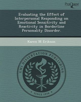 Evaluating the Effect of Interpersonal Responding on Emotional Sensitivity and Reactivity in Borderline Personality Disorder