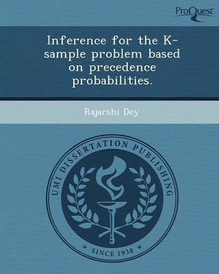 Inference for the K-Sample Problem Based on Precedence Probabilities