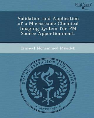 Validation and Application of a Microscopic Chemical Imaging System for PM Source Apportionment