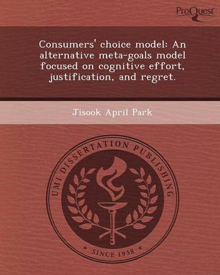 Consumers' Choice Model: An Alternative Meta-Goals Model Focused on Cognitive Effort