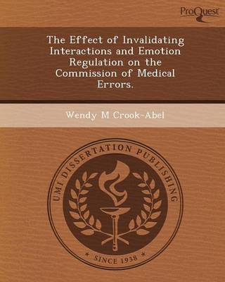 The Effect of Invalidating Interactions and Emotion Regulation on the Commission of Medical Errors
