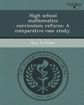 High School Mathematics Curriculum Reform: A Comparative Case Study